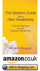 UK and Europe The Seekers Guide for a New Awakening by Robert Bourne