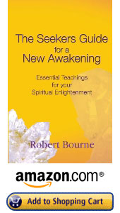 America and Canada The Seekers Guide for a New Awakening by Robert Bourne