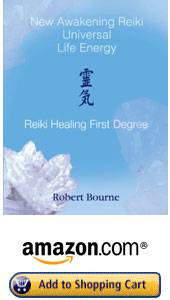 America and Canada New Awakening Reiki First Degree book by Robert Bourne, Reiki Master Teacher
