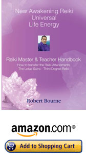 America and Canada New Awakening Reiki Master & Teacher Handbook by Robert Bourne Reiki Master Teacher
