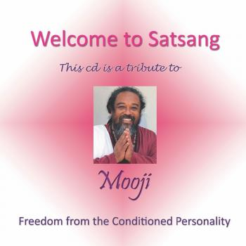 Welcome to Satsang with Mooji