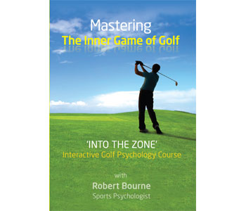 Mastering the Inner Game of Golf by Robert Bourne